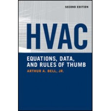 HVAC Equations, Data, and Rules of Thumb, 2nd Ed