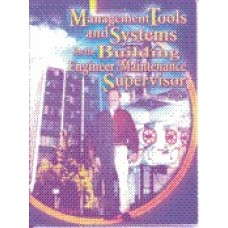 Management Tools & Systems for Building Engineers/Mainenance Supervisor