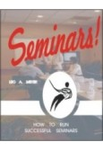 Seminars! How to Run Successful Seminars
