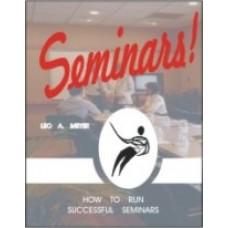 Seminars! How to Run Successful Seminars
