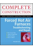Forced Hot Air Furnaces—Troubleshooting and Repair