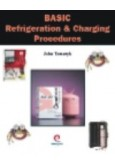 Basic Refrigeration & Charging Procedures