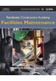 Residential Construction Academy: Facilities Maintenance