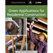 Green Applications for Residential Construction