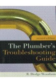 The Plumber's Troubleshooting Guide, 2nd Ed
