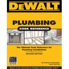 DeWalt® Plumbing Code Reference, 2nd Edition