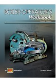 Boilers Operator's Workbook 4th ed, 2013