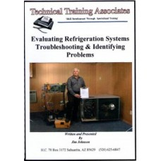 Evaluating Refrigeration Systems Troubleshooting & Identifing Problems