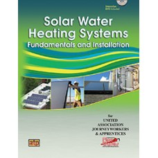 Solar Water Heating Systems: Fundamentals and Installation