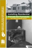 Installing Residential Forced Air Furnaces (downloadable)