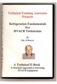 Refrigeration Fundamentals for HVACR Technicians